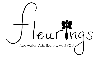 Fleurings - Add water. Add Flowers. Add YOU!